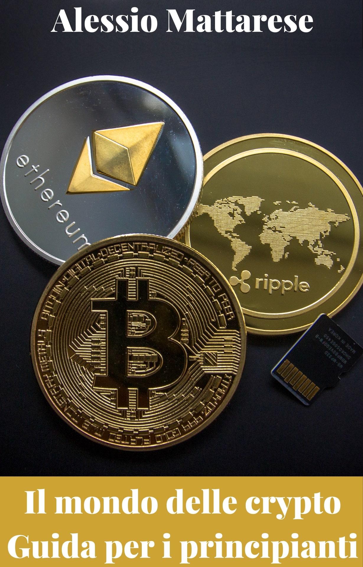 Il mondo delle crypto - Guida per principianti